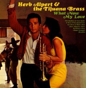 AlbumCovers-HerbAlpert&TheTijuanaBrass-WhatNowMyLove(1968)